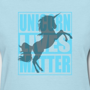 Funny Unicorn Lives Matter Humor Quotes Apparel - Women's T-Shirt