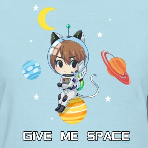 Give me space - Women's T-Shirt