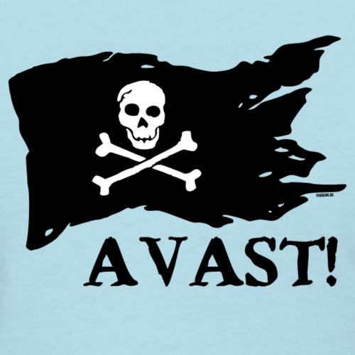 Avast! - Women's T-Shirt