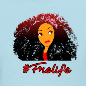 Fro life- Afro is life - Women's T-Shirt