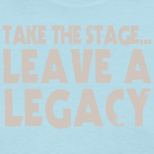 Take The Stage - Women's T-Shirt