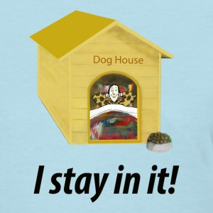 In the Doghouse - Women's T-Shirt