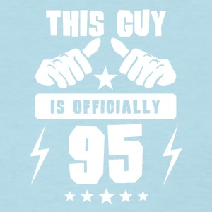 This Guy Is Officially 95 - Women's T-Shirt