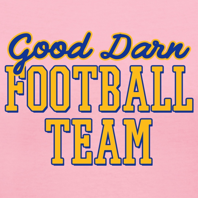Good Darn Football Team