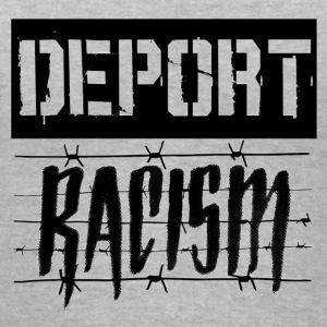 Deport Racism - Women's V-Neck T-Shirt