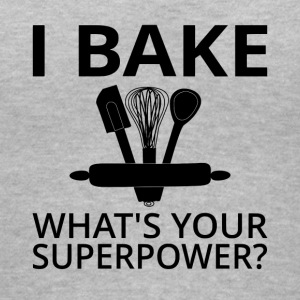 I Bake What's Your Superpower? - Women's V-Neck T-Shirt