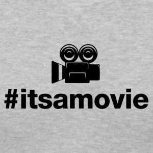 Its A Movie - Hashtag Design (Black Letters) - Women's V-Neck T-Shirt