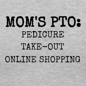 Mom's PTO - Women's V-Neck T-Shirt