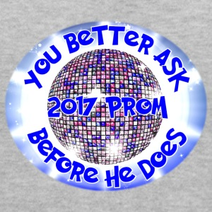 2017 Prom You Better Ask Before He Does - Women's V-Neck T-Shirt
