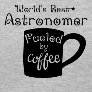 World's Best Astronomer Fueled By Coffee - Women's V-Neck T-Shirt