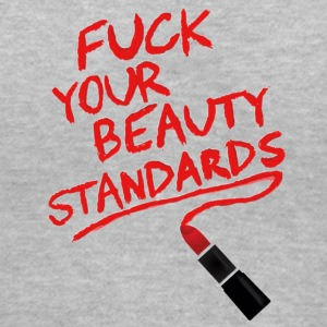 F*CK YOUR BEAUTY STANDARDS - Women's V-Neck T-Shirt