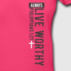Live Worthy - Women's V-Neck T-Shirt