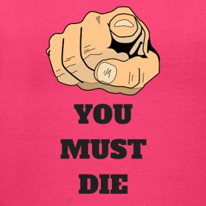 YOU MUST DIE 1 - Women's V-Neck T-Shirt