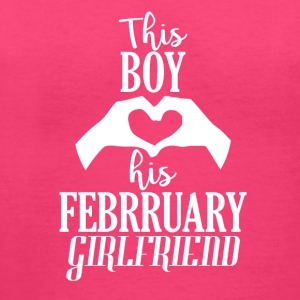This Boy loves his February Girlfriend - Women's V-Neck T-Shirt