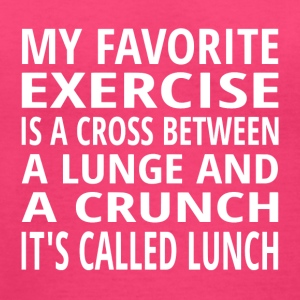 My Favorite Exercise Is Lunch - Women's V-Neck T-Shirt