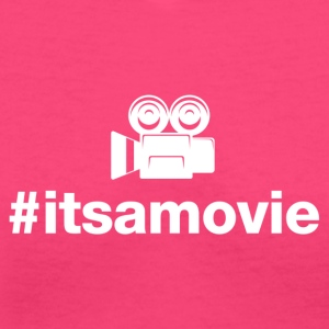 Its A Movie - Hashtag Design (White Letters) - Women's V-Neck T-Shirt