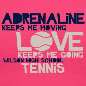 Adrenaline Keeps Me Moving Love Keeps Me Going Wil - Women's V-Neck T-Shirt