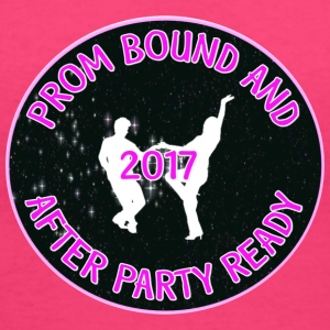 2017 Prom Bound And After Party Ready - Women's V-Neck T-Shirt