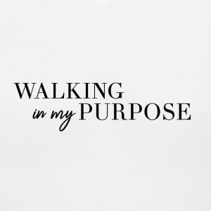 Walking In My Purpose - Women's V-Neck T-Shirt