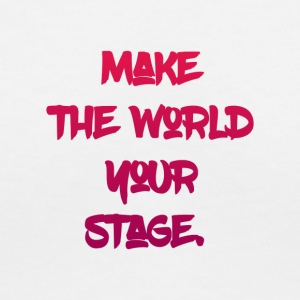 make the world your stage - Women's V-Neck T-Shirt