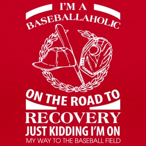 I'm A Baseballaholic On The Road To Discovery - Women's V-Neck T-Shirt