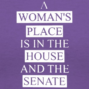 A woman's place is in the house and the senate - Women's V-Neck T-Shirt