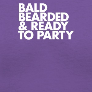Bald bearded and ready to party - Women's V-Neck T-Shirt