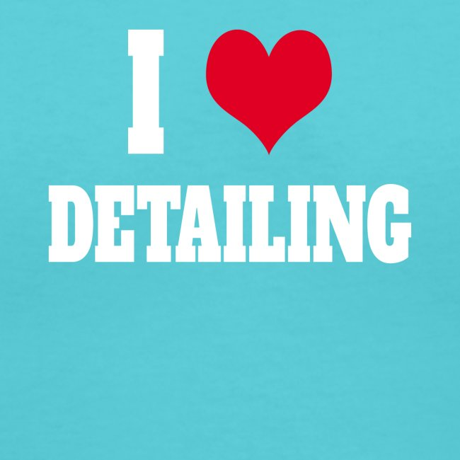 AUTO DETAILER SHIRT | I LOVE CAR DETAILING