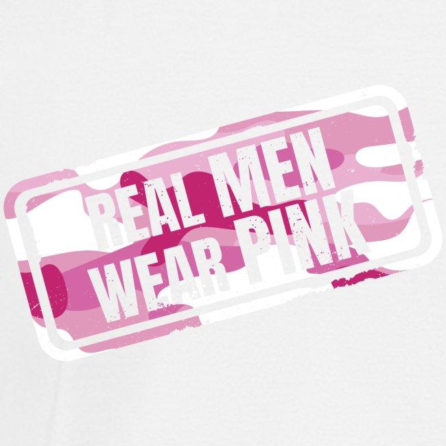 Real Men Wear Pink - Cancer Awarness