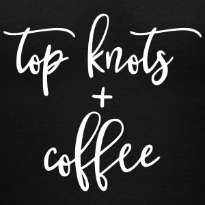 Top Knots and Coffee Design - Women's V-Neck T-Shirt