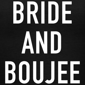Bride and Boujee - Women's V-Neck T-Shirt