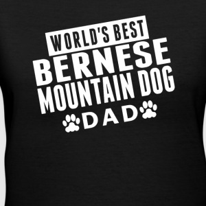 World's Best Bernese Mountain Dog Dad - Women's V-Neck T-Shirt