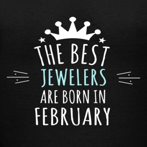 Best JEWELERS are born in february - Women's V-Neck T-Shirt