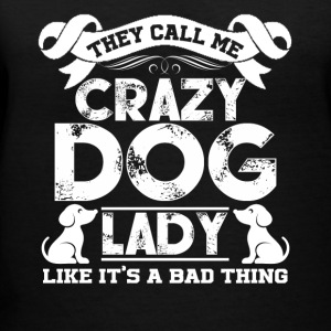 Crazy Dog Lady Tee & Hoodie - Women's V-Neck T-Shirt