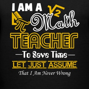 I Am A Math Teacher Tee Shirt - Women's V-Neck T-Shirt