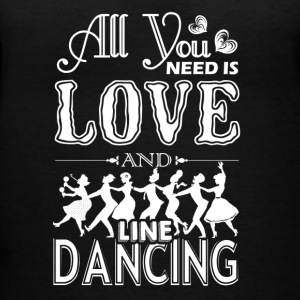All You Need Is Love And Line Dancing Shirt - Women's V-Neck T-Shirt