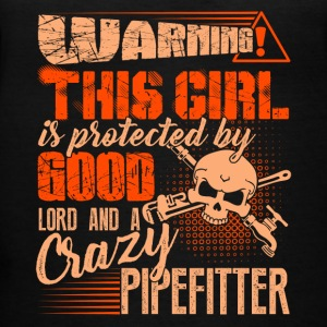 This Girl Is Protected By Good Lord And Pipefitter - Women's V-Neck T-Shirt