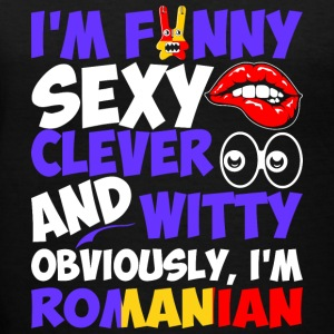Im Funny Sexy Clever And Witty Im Romanian - Women's V-Neck T-Shirt