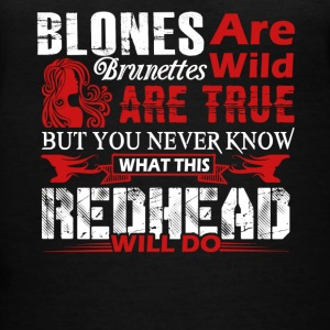 What This Redhead Will Do Shirt - Women's V-Neck T-Shirt