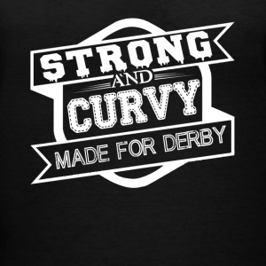 Strong And Curvy Made For Derby Shirt - Women's V-Neck T-Shirt