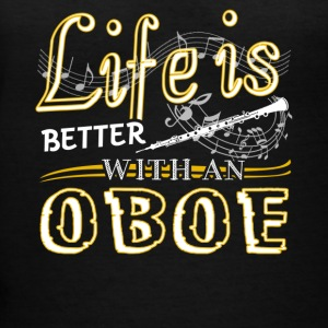 Life Is Better With Oboe Shirt - Women's V-Neck T-Shirt