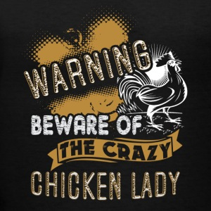 Crazy Chicken Lady Shirt - Women's V-Neck T-Shirt