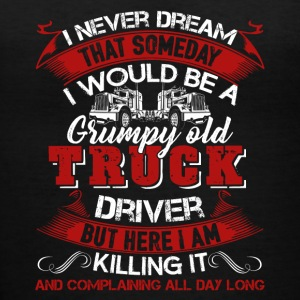 Grumpy Old Truck Driver Shirt - Women's V-Neck T-Shirt