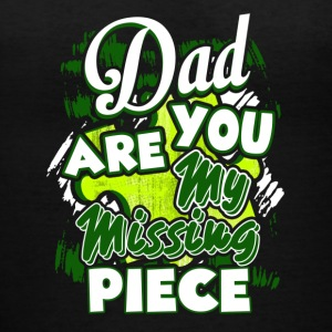 Dad You Are My Missing Piece Shirt - Women's V-Neck T-Shirt