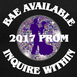 2017 Prom - Bae Available Inquire Within - Women's V-Neck T-Shirt