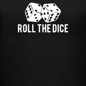 Roll the Dice - Women's V-Neck T-Shirt