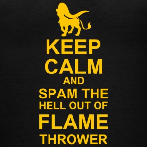 Keep Calm and Spam Flame Thrower - Women's V-Neck T-Shirt