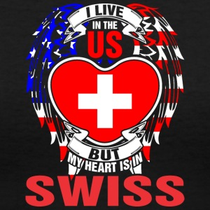 I Live In The Us But My Heart Is In Swiss - Women's V-Neck T-Shirt