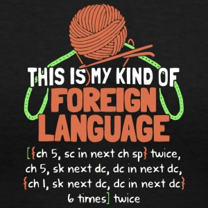 Foreign Language Crochet Knitting T Shirt - Women's V-Neck T-Shirt