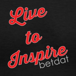Live to inspire - Women's V-Neck T-Shirt